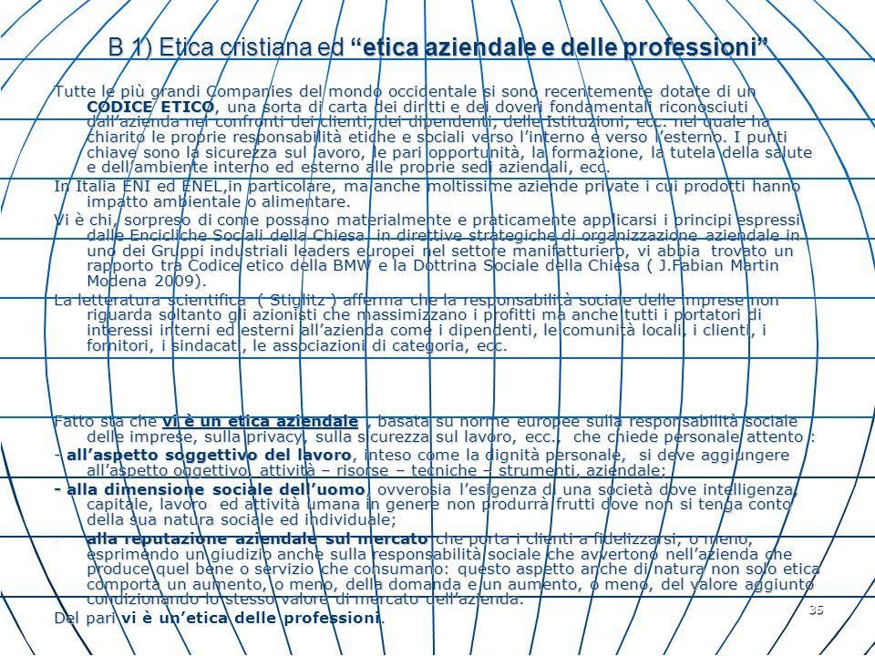 B 1) Etica cristiana ed etica aziendale e delle professioni