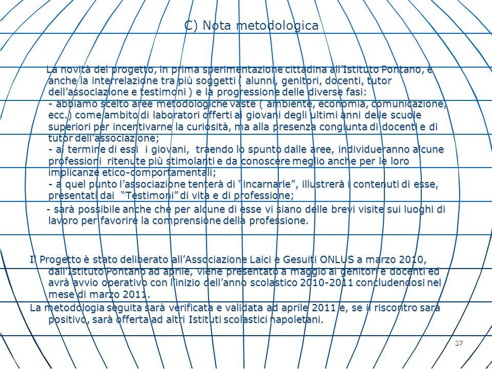 C) Nota metodologica
