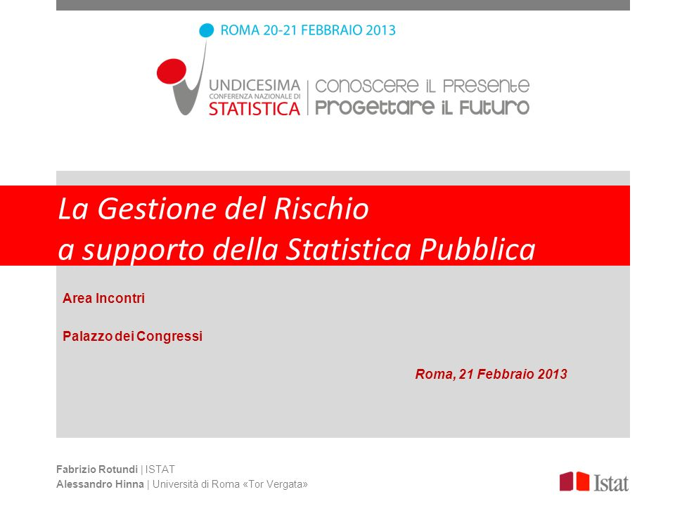 La Gestione del Rischio a supporto della Statistica Pubblica