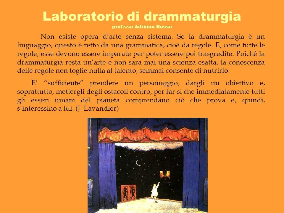 Laboratorio di drammaturgia prof.ssa Adriana Russo