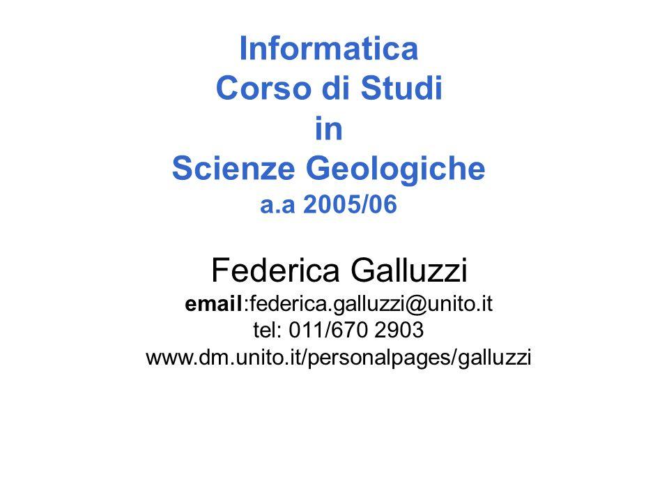 Informatica Corso di Studi in Scienze Geologiche a.a 2005/06