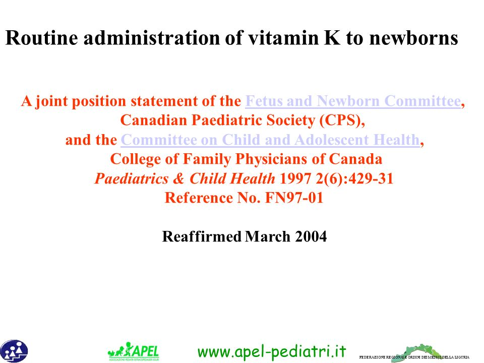 Routine administration of vitamin K to newborns