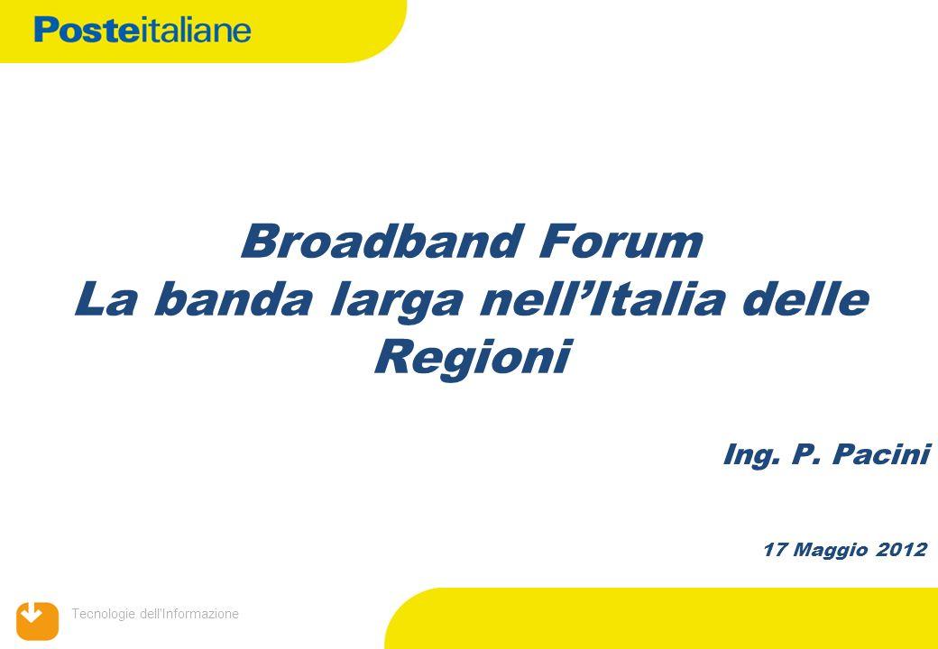 Broadband Forum La banda larga nell'Italia delle Regioni