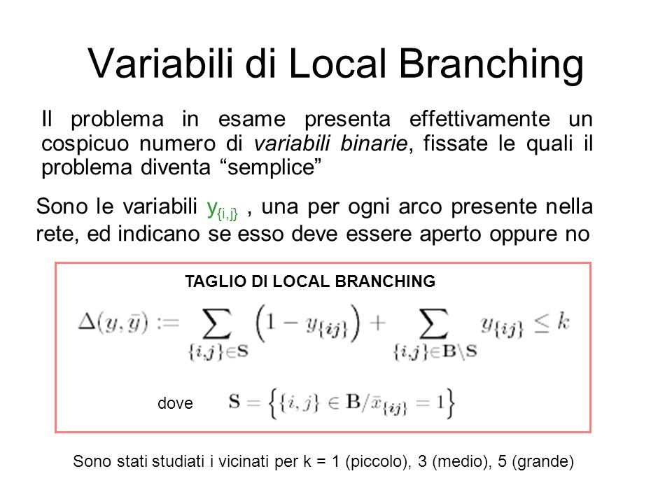 Variabili di Local Branching