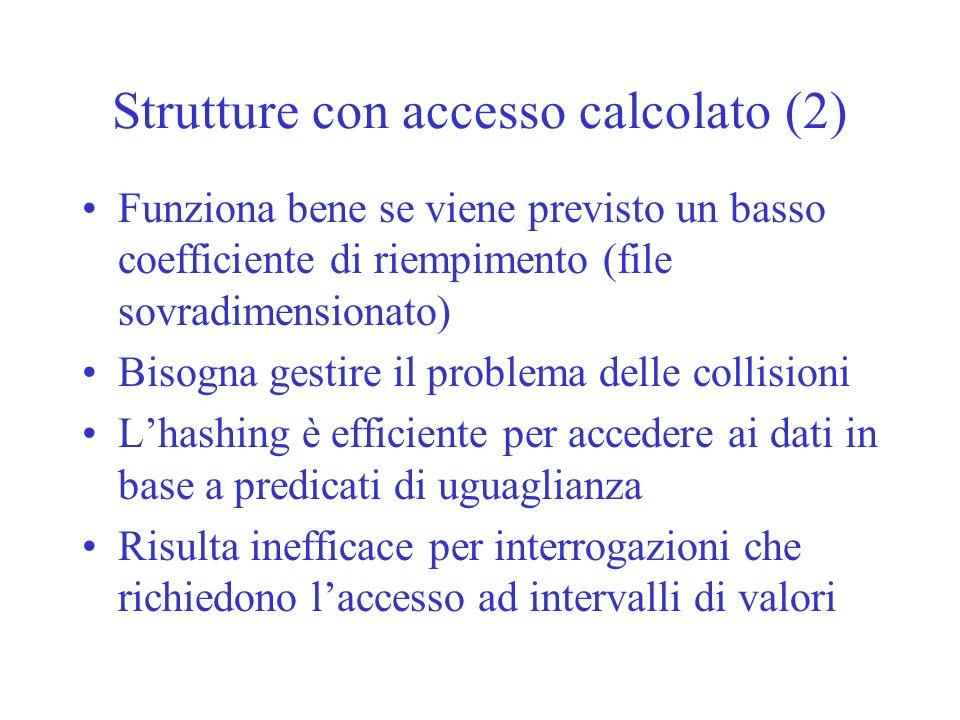 Strutture con accesso calcolato (2)