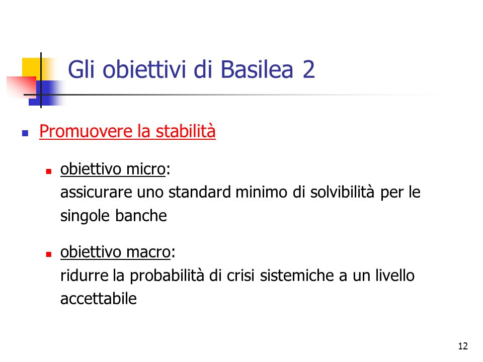 Gli obiettivi di Basilea 2