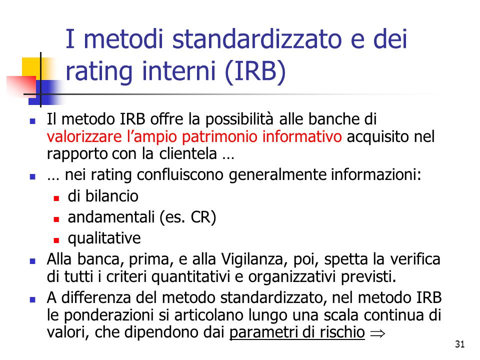 I metodi standardizzato e dei rating interni (IRB)