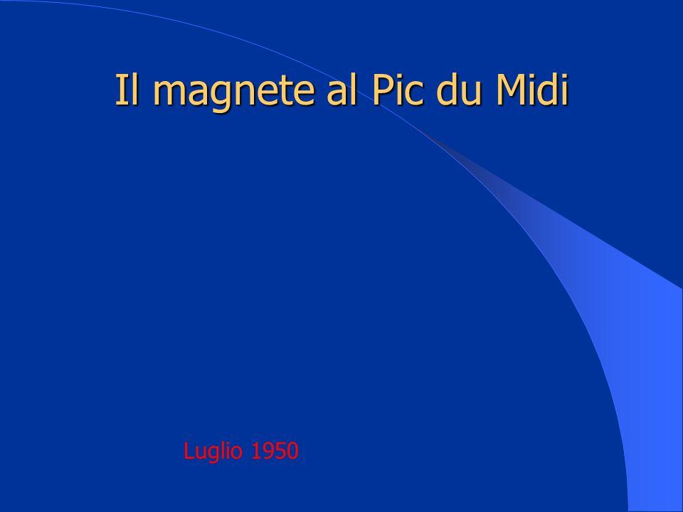 Il magnete al Pic du Midi