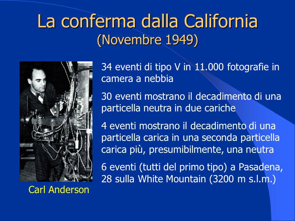 La conferma dalla California (Novembre 1949)