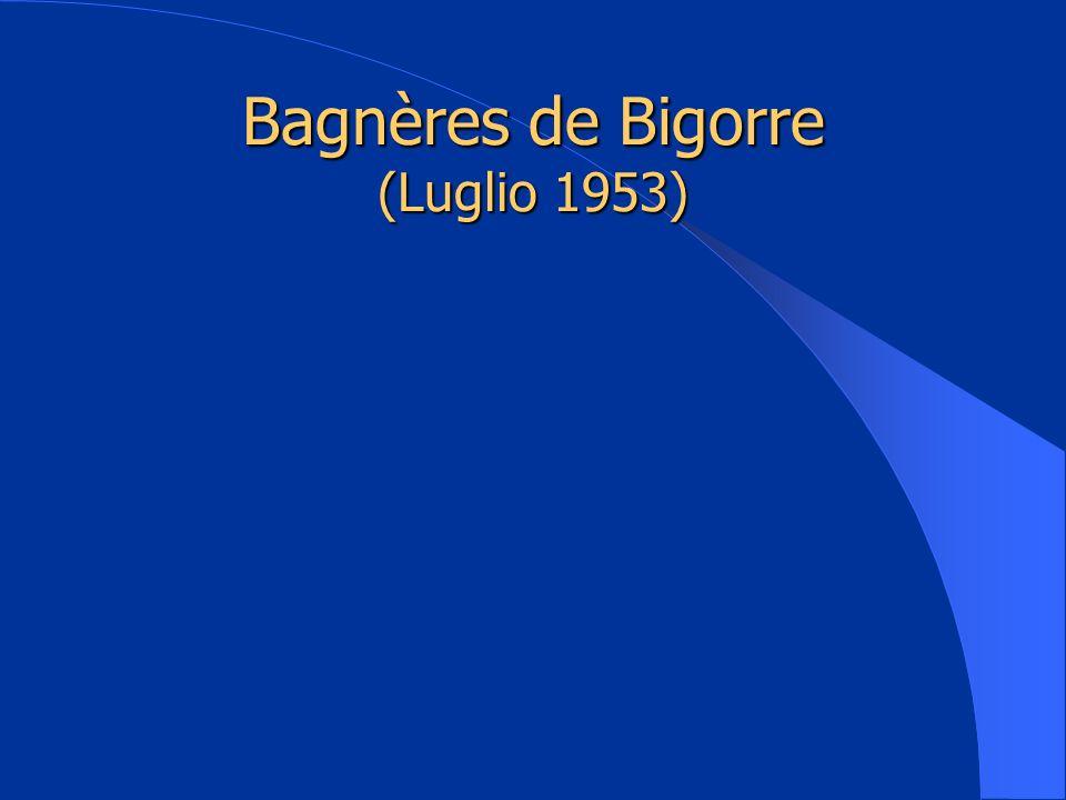 Bagnères de Bigorre (Luglio 1953)