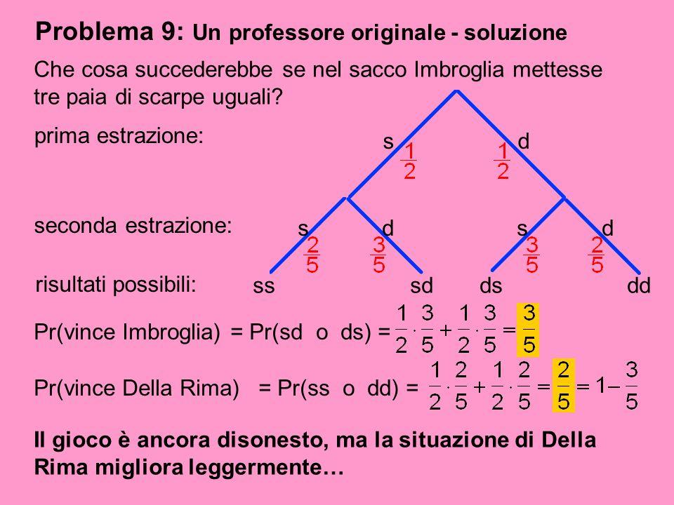 Problema 9: Un professore originale - soluzione