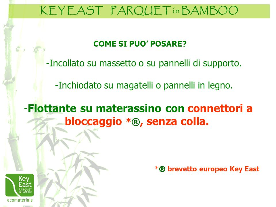 KEY EAST PARQUET in BAMBOO *® brevetto europeo Key East
