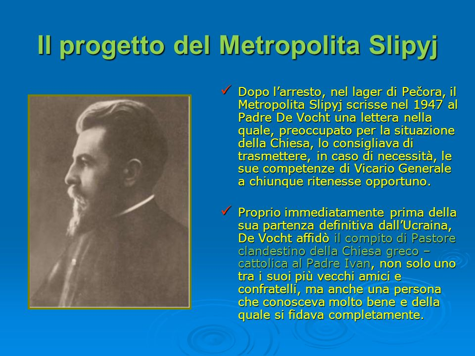 Il progetto del Metropolita Slipyj