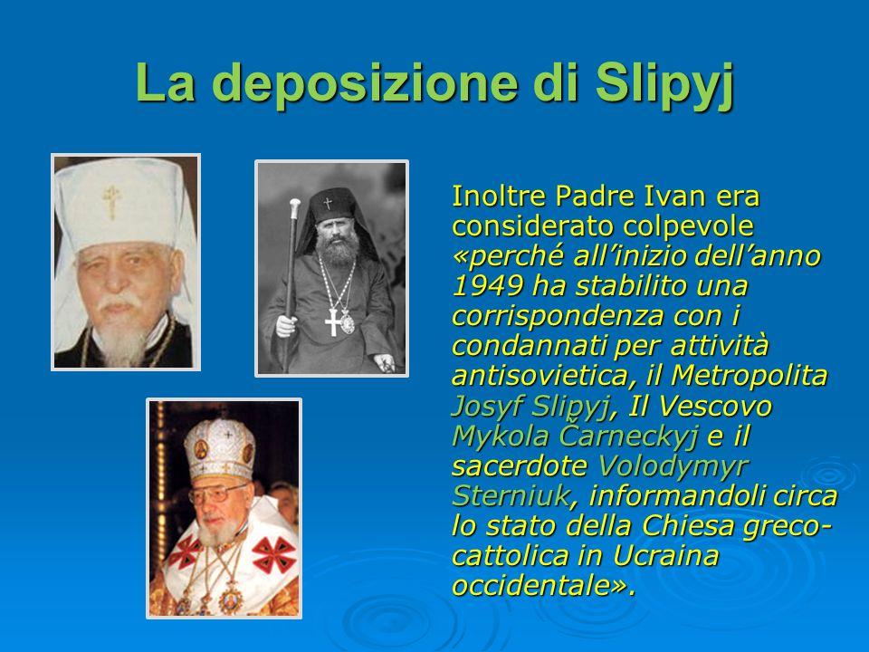 La deposizione di Slipyj