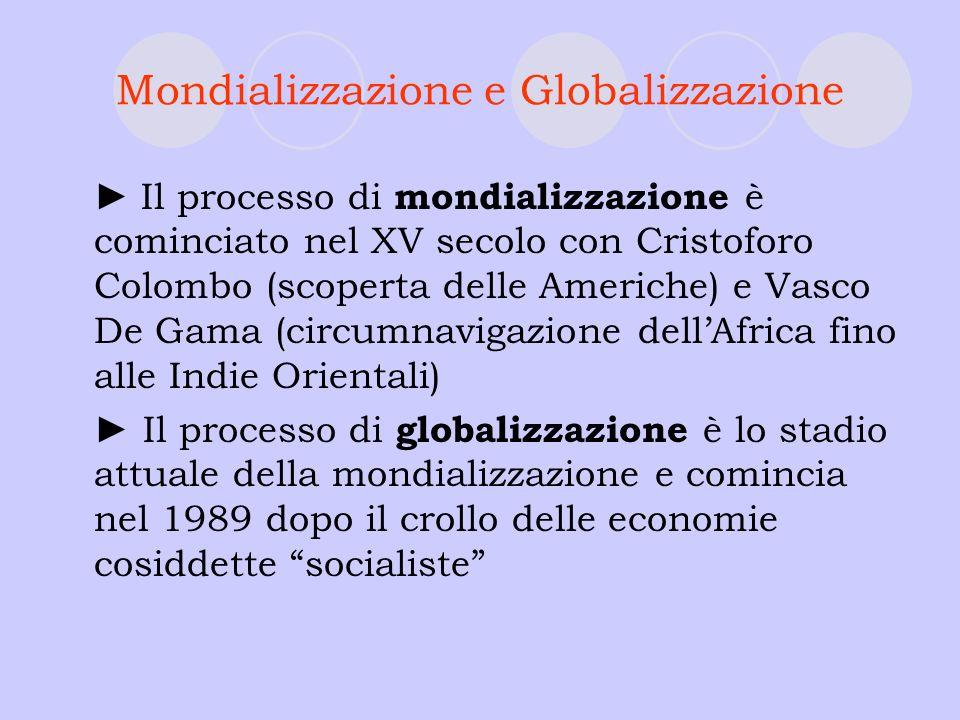 Mondializzazione e Globalizzazione