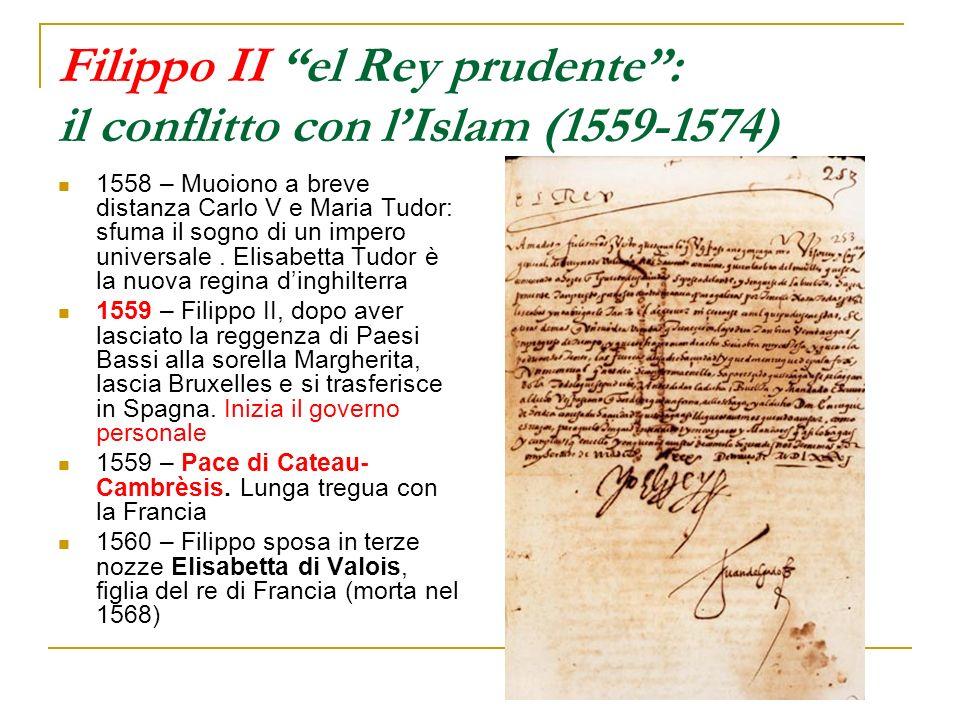 Filippo II el Rey prudente : il conflitto con l'Islam (1559-1574)