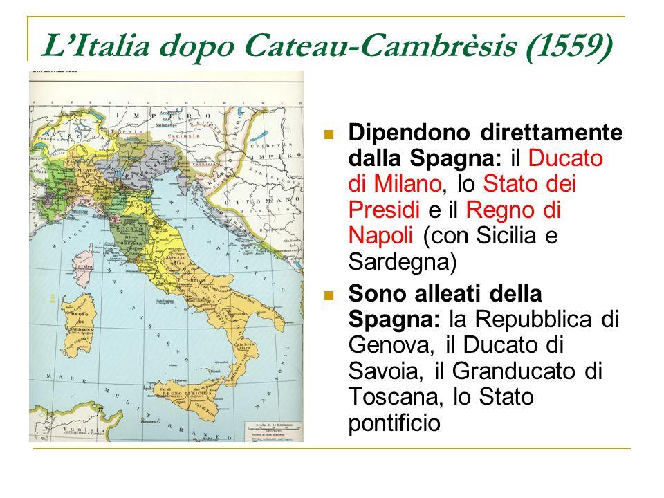 L'Italia dopo Cateau-Cambrèsis (1559)