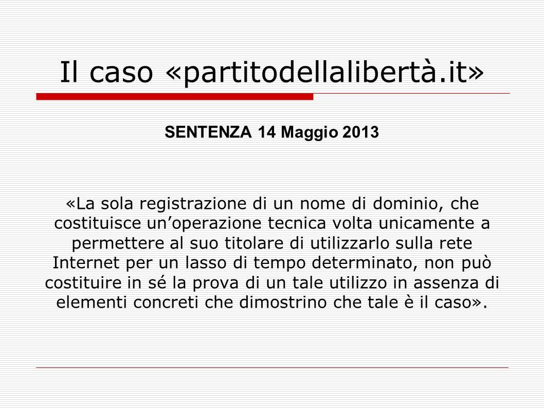 Il caso «partitodellalibertà.it»