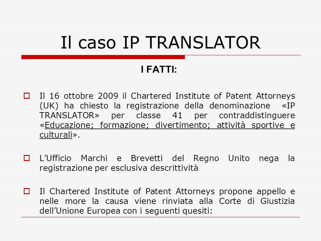 Il caso IP TRANSLATOR I FATTI: