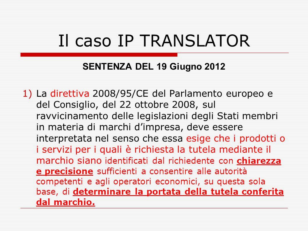 Il caso IP TRANSLATOR SENTENZA DEL 19 Giugno 2012