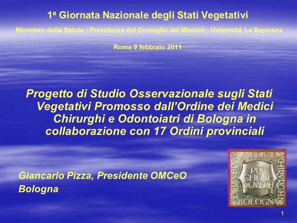 1a Giornata Nazionale degli Stati Vegetativi Ministero della Salute - Presidenza del Consiglio dei Ministri - Università La Sapienza Roma 9 febbraio 2011