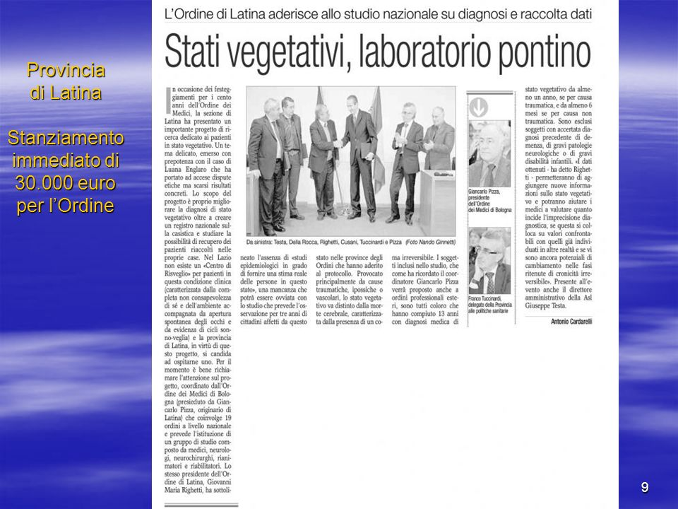 Provincia di Latina Stanziamento immediato di 30.000 euro per l'Ordine