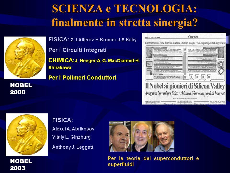 SCIENZA e TECNOLOGIA: finalmente in stretta sinergia