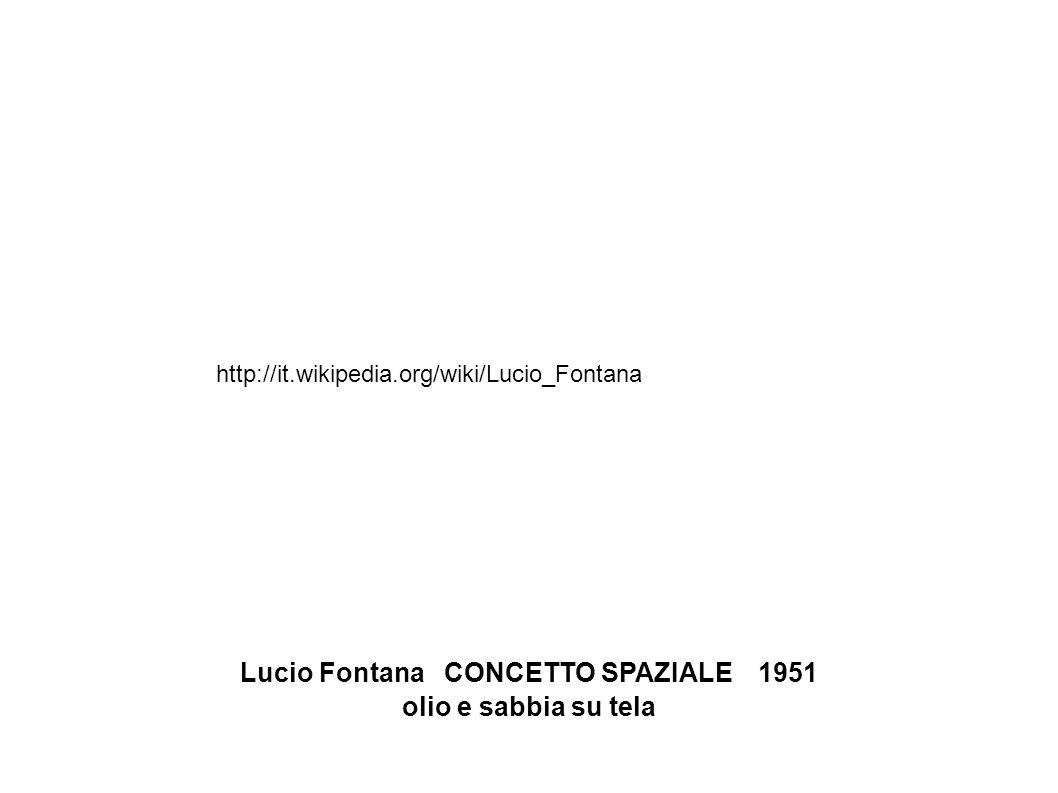 Lucio Fontana CONCETTO SPAZIALE 1951