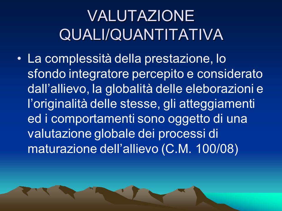 VALUTAZIONE QUALI/QUANTITATIVA