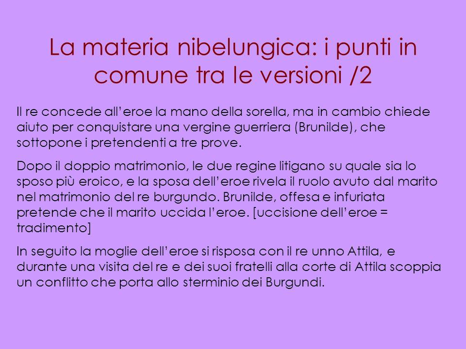 La materia nibelungica: i punti in comune tra le versioni /2