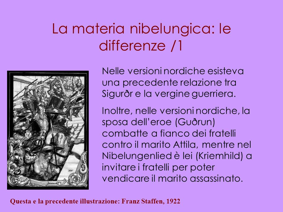 La materia nibelungica: le differenze /1