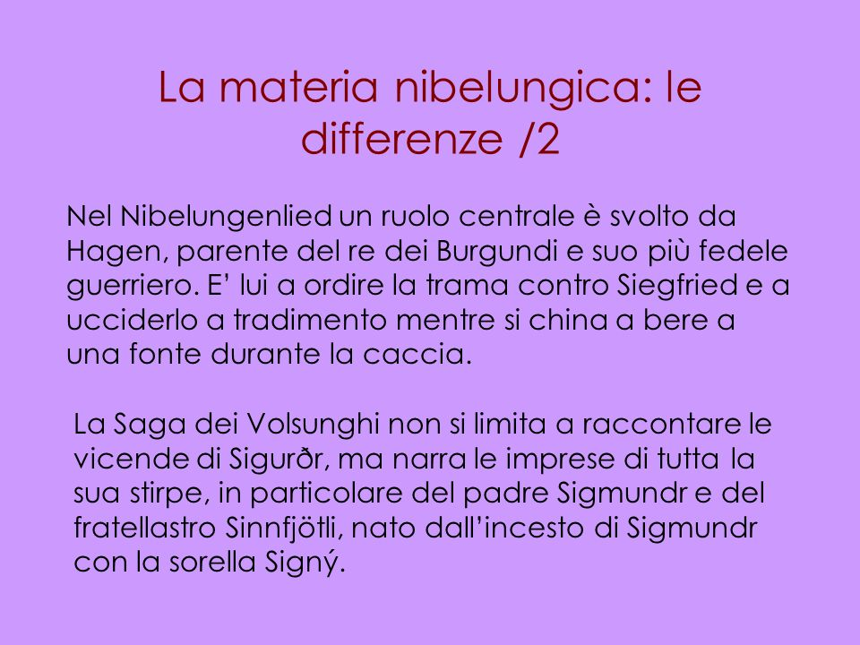La materia nibelungica: le differenze /2