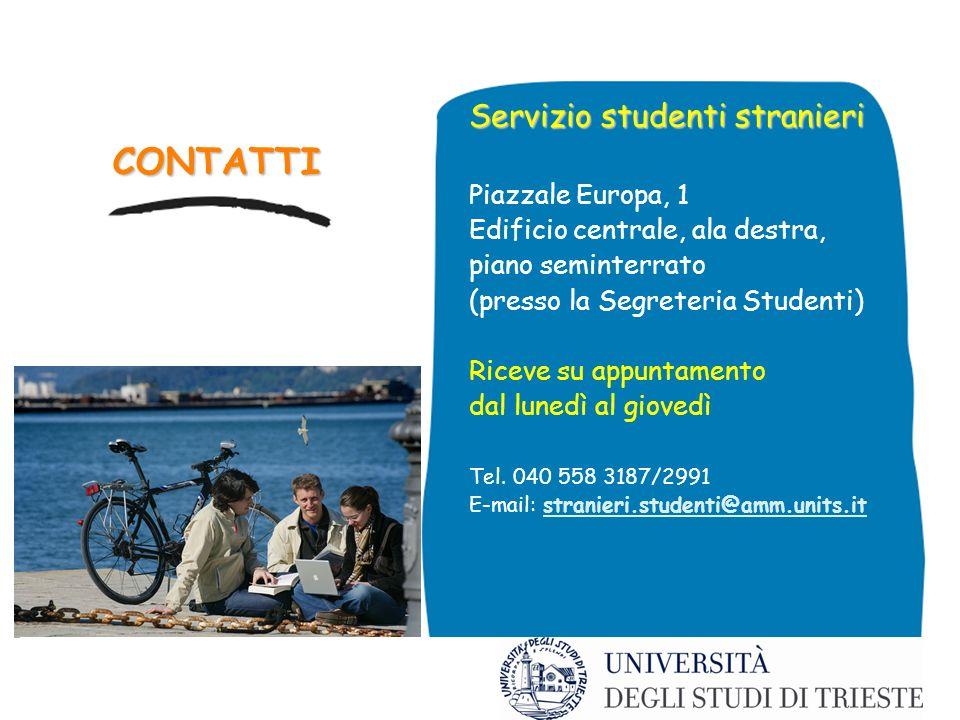 CONTATTI Servizio studenti stranieri Piazzale Europa, 1