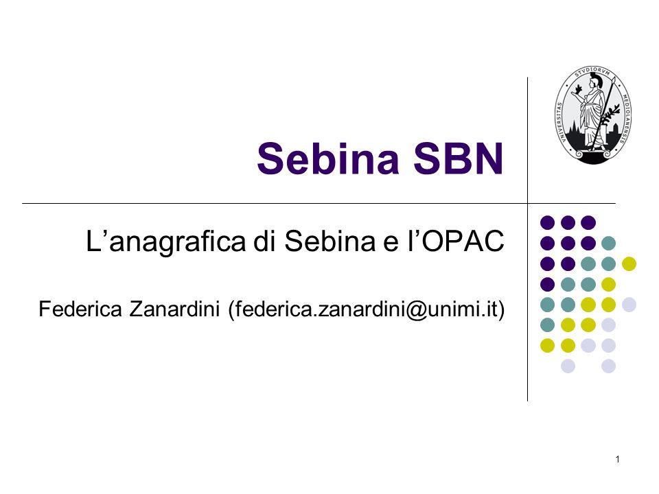 Sebina SBN L'anagrafica di Sebina e l'OPAC