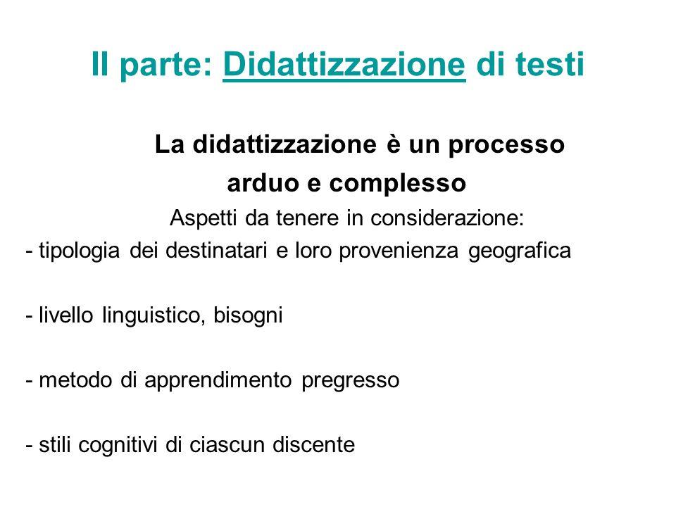 II parte: Didattizzazione di testi