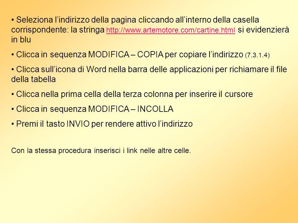 Clicca in sequenza MODIFICA – COPIA per copiare l'indirizzo (7.3.1.4)
