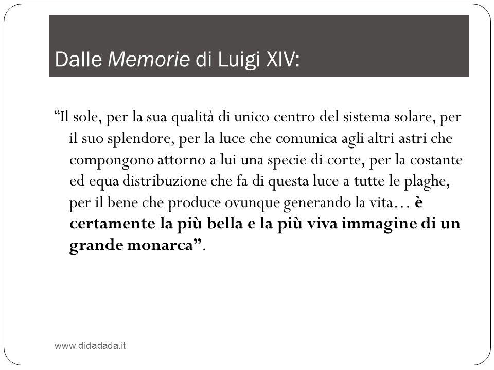 Dalle Memorie di Luigi XIV: