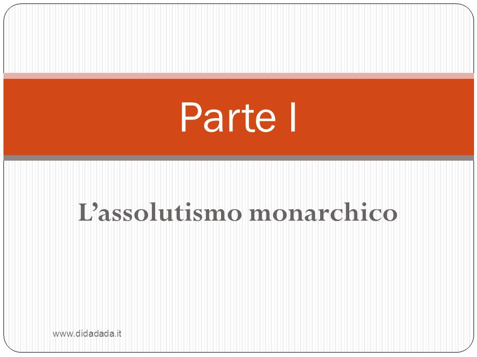L'assolutismo monarchico