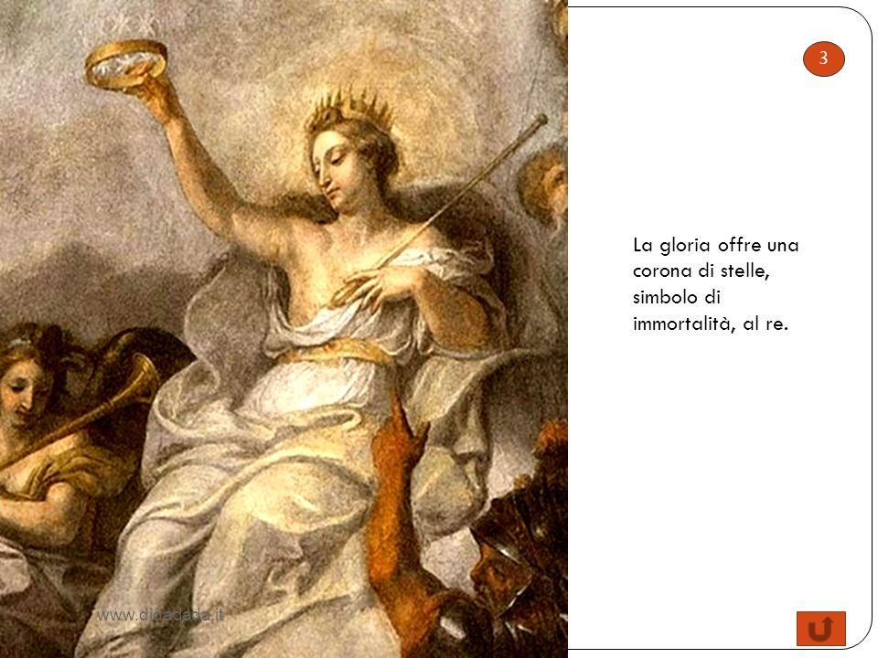 La gloria offre una corona di stelle, simbolo di immortalità, al re.
