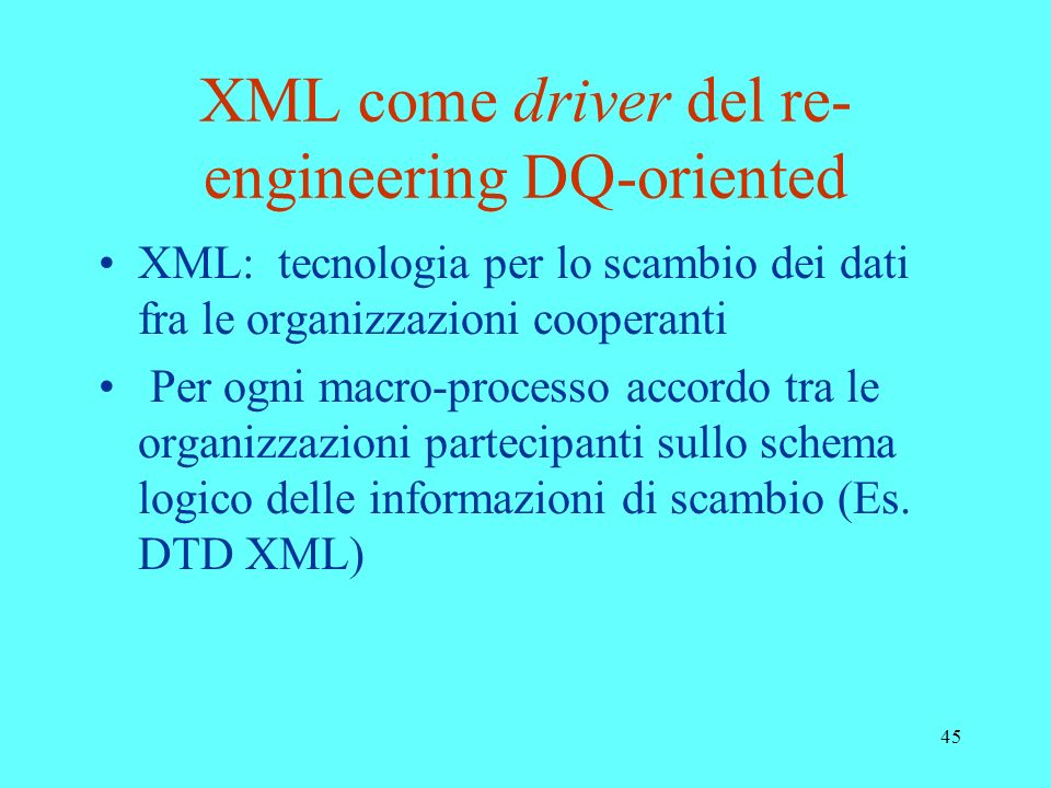 XML come driver del re-engineering DQ-oriented