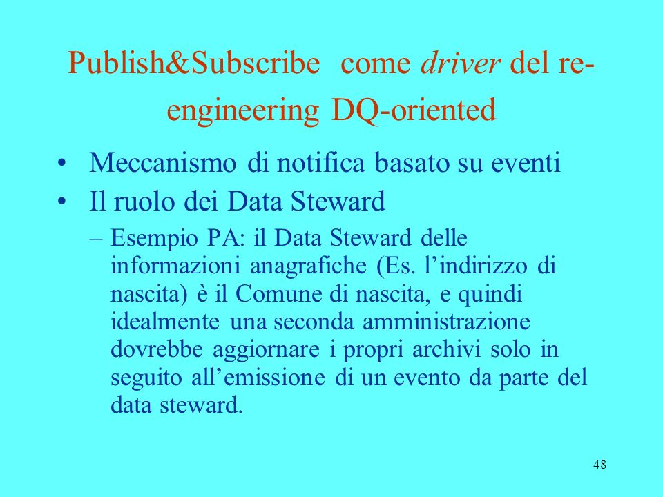 Publish&Subscribe come driver del re-engineering DQ-oriented