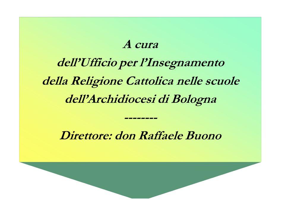 dell'Ufficio per l'Insegnamento della Religione Cattolica nelle scuole