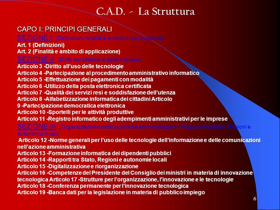C.A.D. - La Struttura CAPO I: PRINCIPI GENERALI