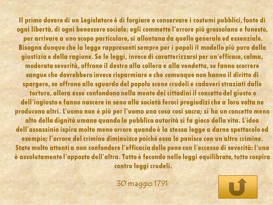 contro leggi crudeli. 30 maggio 1791