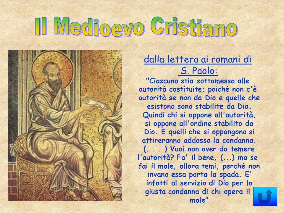 Il Medioevo Cristiano dalla lettera ai romani di S. Paolo: