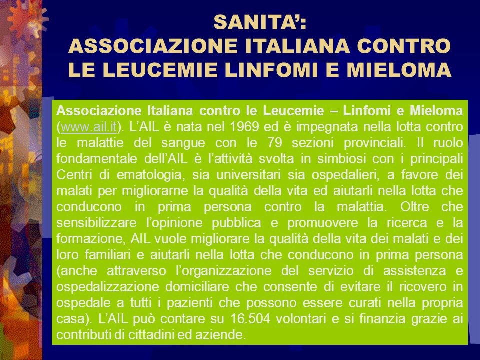 ASSOCIAZIONE ITALIANA CONTRO LE LEUCEMIE LINFOMI E MIELOMA