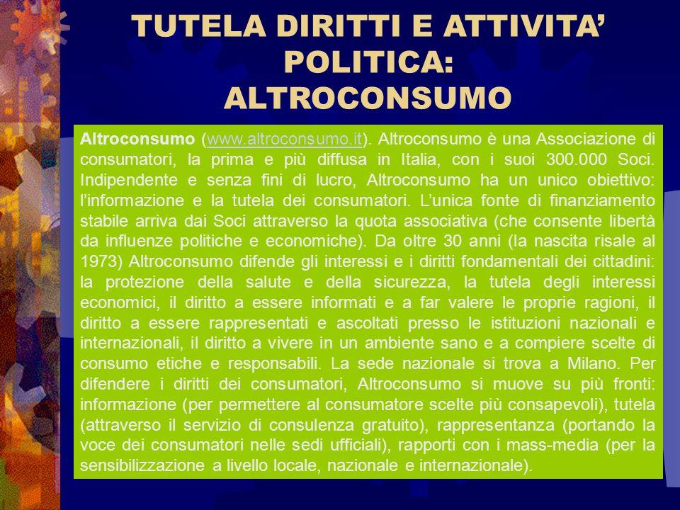 TUTELA DIRITTI E ATTIVITA' POLITICA: