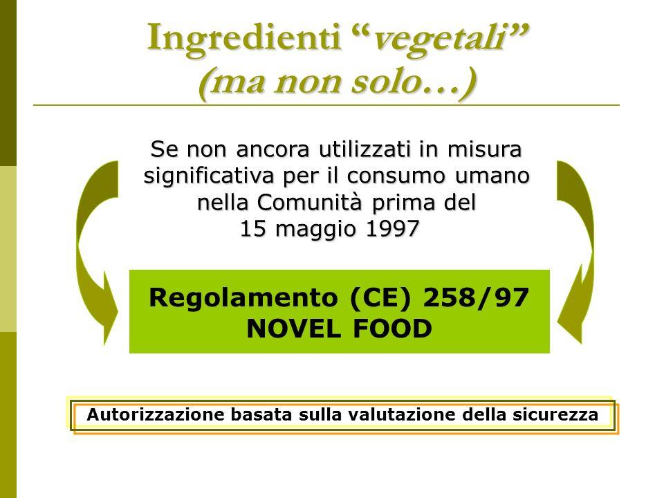 Regolamento (CE) 258/97 NOVEL FOOD