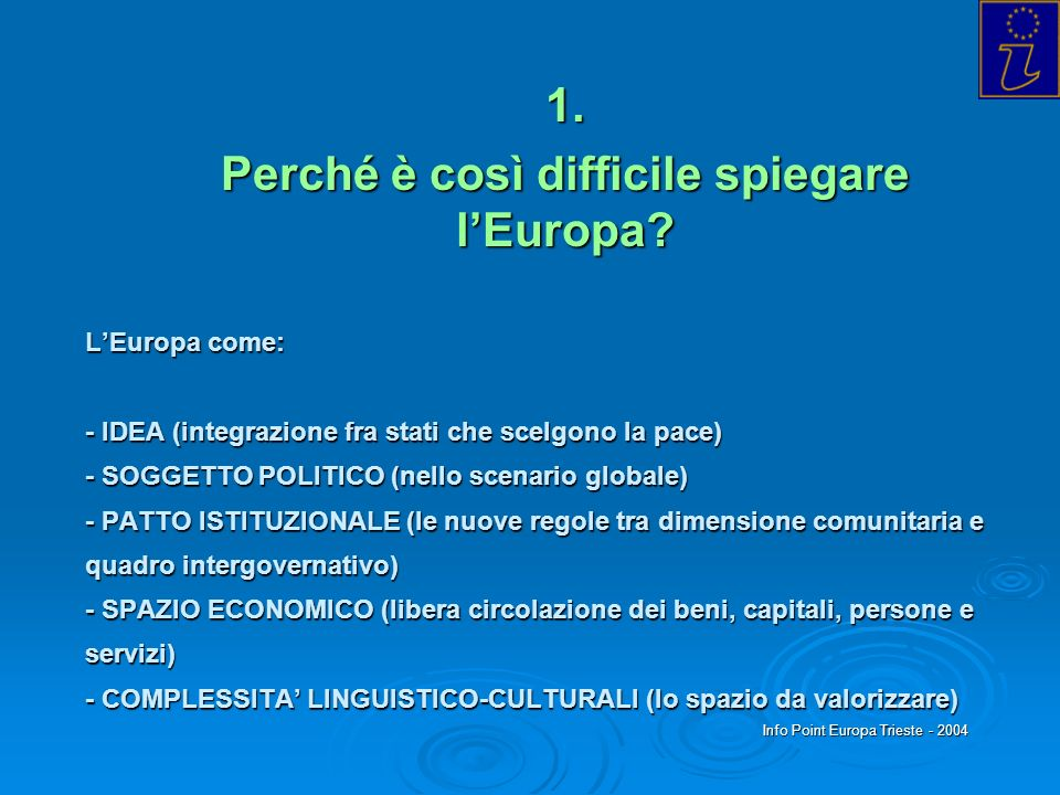 1. Perché è così difficile spiegare l'Europa