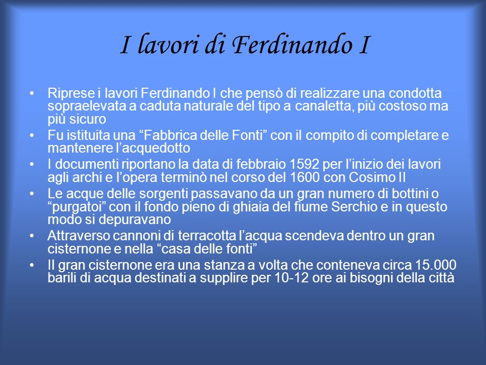 I lavori di Ferdinando I